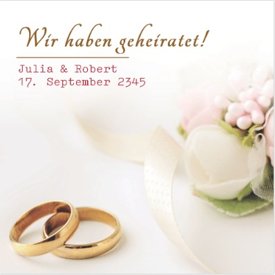Heiratssprüche - Wir haben geheiratet